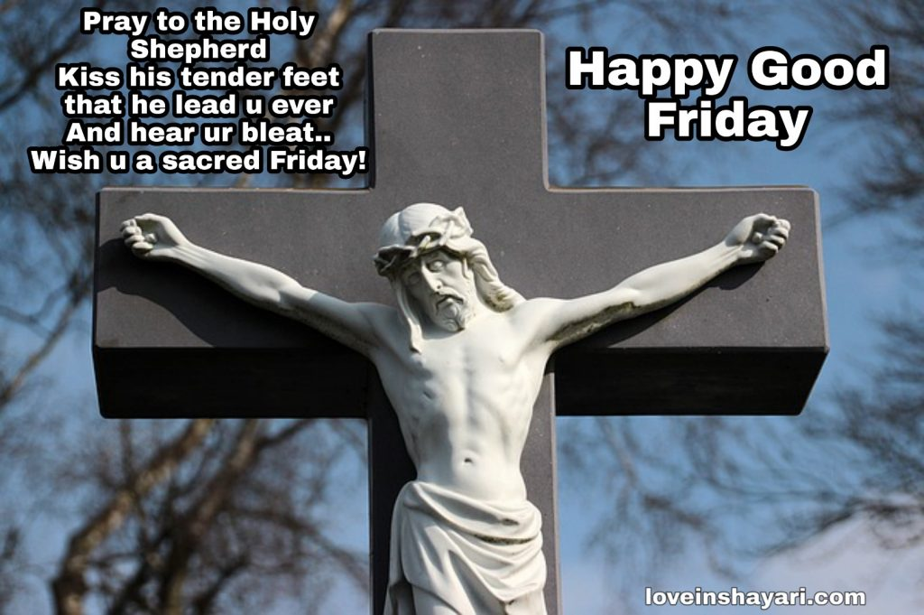 Good Friday : Wishes, messages, quotes, WhatsApp and Facebook status to share with your friends and family  IMAGES, GIF, ANIMATED GIF, WALLPAPER, STICKER FOR WHATSAPP & FACEBOOK