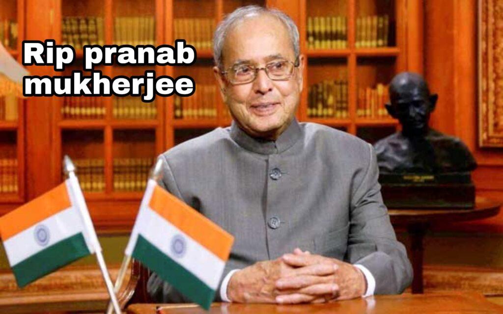 Pranab Mukherjee status